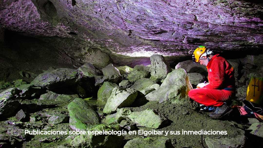 Publicaciones sobre espeleología en Elgoibar